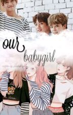 Our Babygirl [VMinKook FF] (Completed)  by _Jiminismysun_