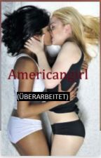 Americangirl (ÜBERARBEITET) by meloyellowheroine