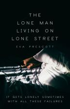 the lone man living on lone street [satire] by EPrescott