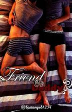 Friend Or Daddy? by lostangel1234