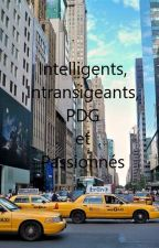 Fan fiction Is it love Ryan: Intelligents, Intransigeants, PDG et Passionnés by Alexandrafic1