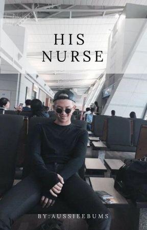 His Nurse ( K.NJ) by AussieeBums