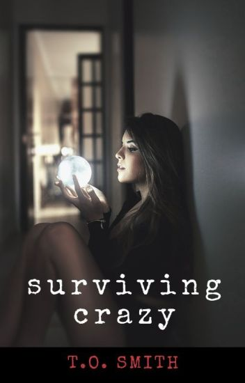 Surviving Crazy ON HOLD