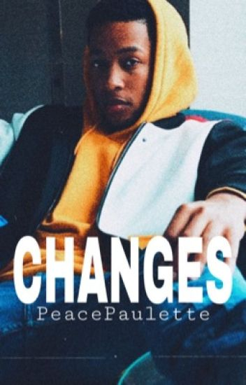 Changes {Jacob Latimore}