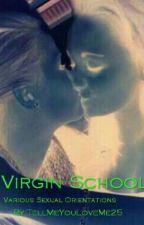 Virgin School (Training Virgins) by TellMeYouLoveMe25