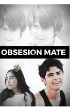 Obsession Mate by ZawStories