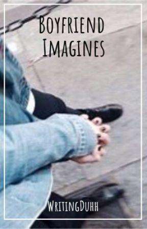 Crush/Boyfriend Imagines - ⑰