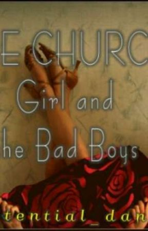 The church girl and the bad boys by potential_danger