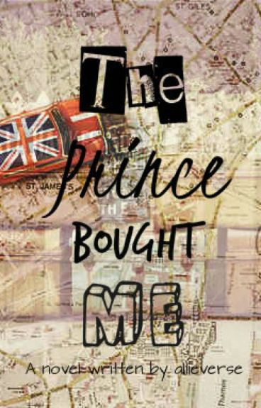 The Prince Bought Me