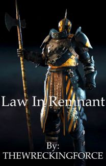 Law In Remnant ( Rwby X Lawbringer Male Reader ) - THE WRECKING