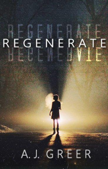 Regenerate: Part One (Avengers/Xmen)