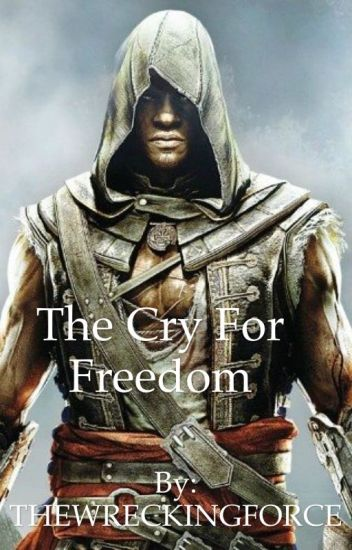 The Cry For Freedom ( Adewale Faunus Male Reader X RWBY White Fang