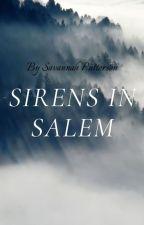 Sirens in Salem by OnceUponABookcase