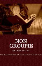 NON GROUPIE by ardaia21