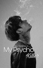 My Psycho Killer by yomna_v