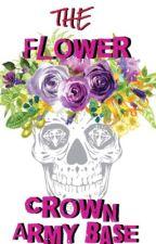 *•.¸♡ тнe ғlower crown arмy вaѕe ♡¸.•* by -FlowerCrown_Army