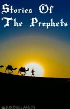 Stories Of The Prophets by Jundullah123