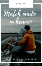 match made in heaven by Aku-UMI