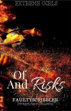 Of Love and Risks (preview) by faultyscribbler