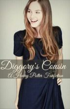Diggory's Cousin ( A Harry Potter Fanfiction) by OhSnapItsAFangirl