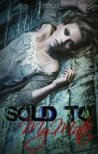 Sold To My Mate(Student/Teacher) [DISCONTINUED] by Entice_