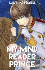 MY MIND READER PRINCE by Lady_Artemisss