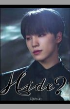 Hide? (SVT Supernatural+Mythical Fanfic) by yAyJoShUaIsBaE