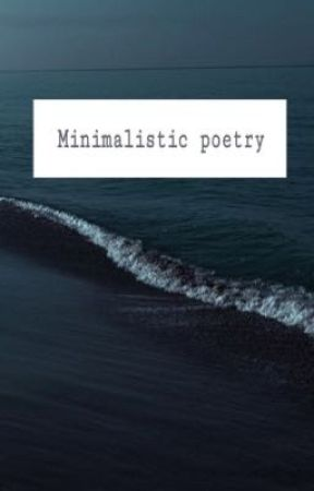 Minimalistic poetry  by poopingsail