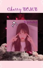 Cherry Bomb || NCT fanfiction by Kpotatop
