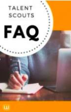 Talent Scouts FAQ by talentscoutsPH