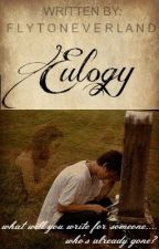 Eulogy (One Shot) by flytoneverland