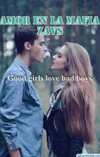 Amor en la Mafia by ZAVSSS
