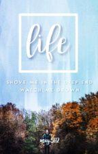 Life ✓ by May5112