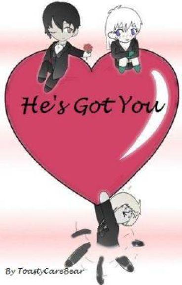 He's Got You