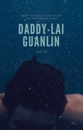 DADDY-Lai Guanlin(Nc+21)