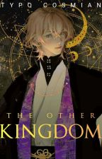 THE OTHER KINGDOM by red_poison