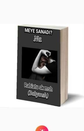 MEYE SANADI? - MEYE SANADI? 5 - Wattpad