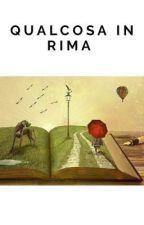 Qualcosa in rima by VictorZM134