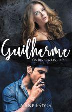 Guilherme - a escolha de um homem by AlinePadua