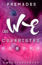 WEpremades by WEcoverReborn