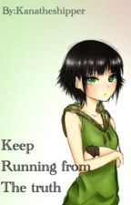 Keep running from the truth {Butchercup Fanfic} by kanatheshipper