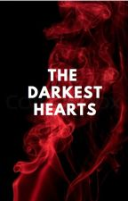 the darkest hearts by riteorwrong