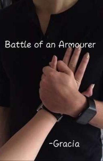 Battle of an Armourer