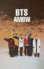 BTS AmBw by lbangbaebangl