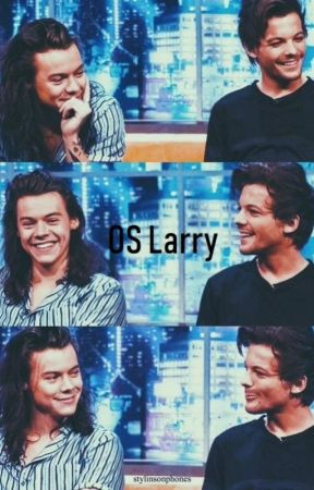 OS Larry by DreamyyWriter