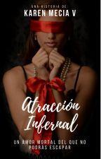 Atracción Infernal © by KarenMeciaVillarroel