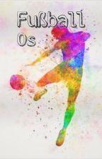 Fußball boyxboy OS Sammlung by KleinesEinhorn17