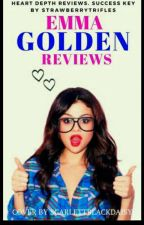 Emma Golden Reviews by strawberrytrifles