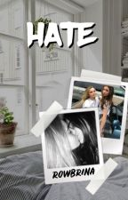 HATE - [rowbrina] by natokay