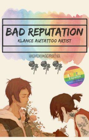 Bad Reputation  // Klance AU!Tattoo Artist  [FINALIZADA] by unanonimacreativa